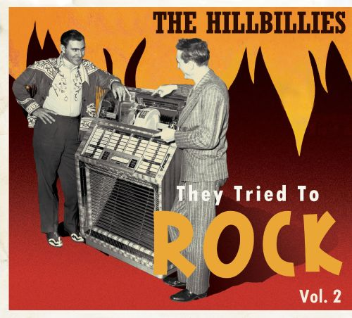 The Hillbillies: They Tried to Rock, Vol. 2