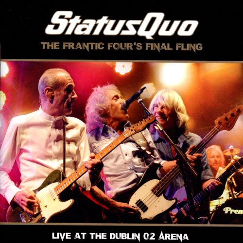 The Frantic Four's Final Fling: Live at the Dublin O2 Arena
