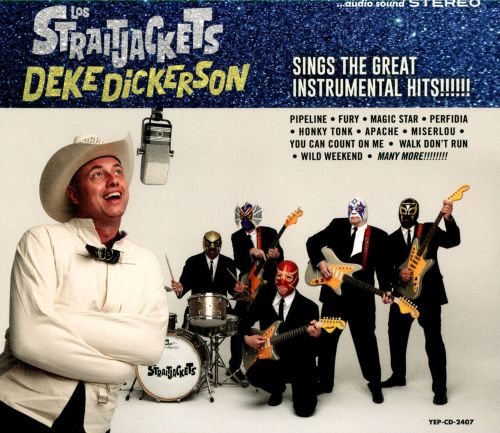 Deke Dickerson Sings the Great Instrumental Hits!