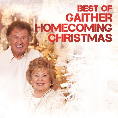Best of Gaither Homecoming Christmas