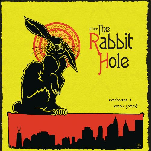 From The Rabbit Hole, Vol. 1: New York