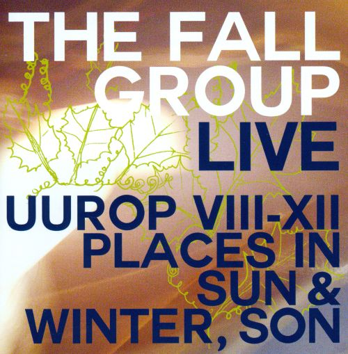 Live: Uurop VIII-XII/Places in Sun & Winter, Son