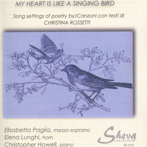 Christina Rossetti: My Heart is Like a Singing Bird