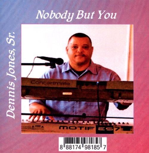 Nobody But You