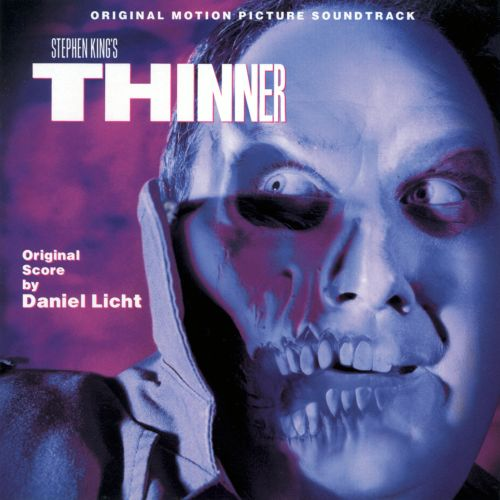 Thinner [Original Motion Picture Soundtrack]