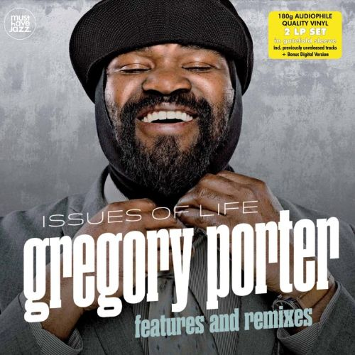 Issues of Life: Features and Remixes - Gregory Porter