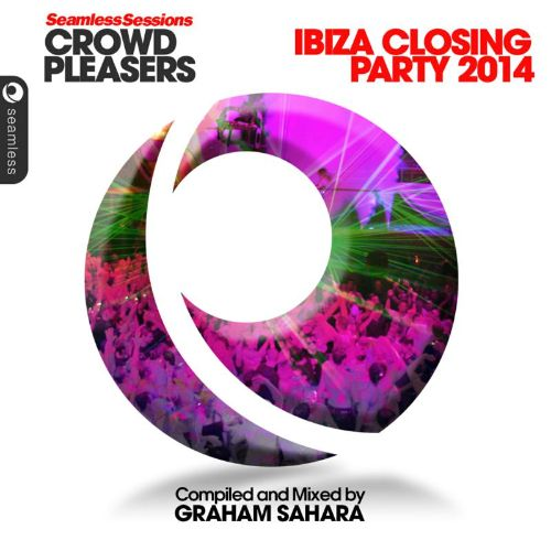 Seamless Sessions Crowd Pleasers: Ibiza Closing Party