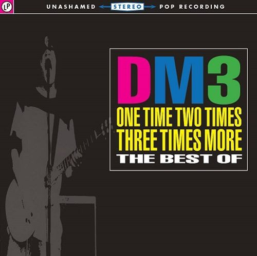 One Time Two Times Three Times More: The Best of DM3