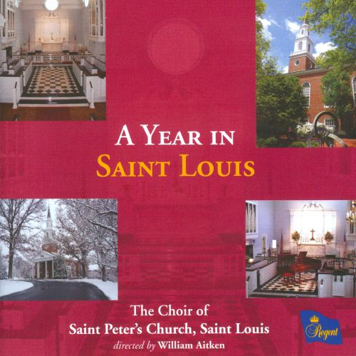 A Year in Saint Louis