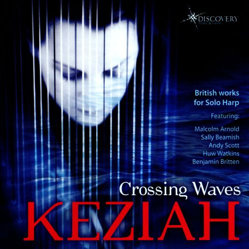 Crossing Waves: British Works for Solo Harp