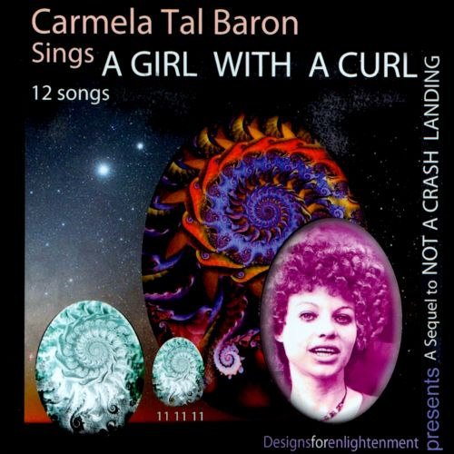Carmela Tal Baron Sings A Girl With A Curl: A Sequel To Not A Crash Landing