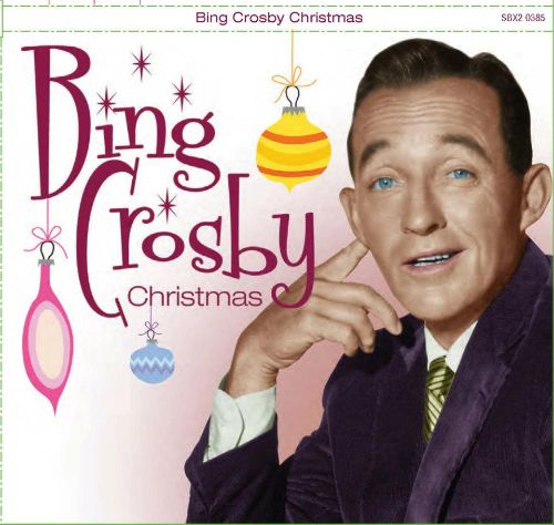 Bing Crosby Christmas [Sonoma]