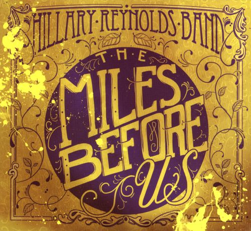 The Miles Before Us