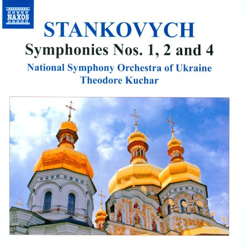 Yevhen Stankovych: Symphonies Nos. 1, 2 and 4