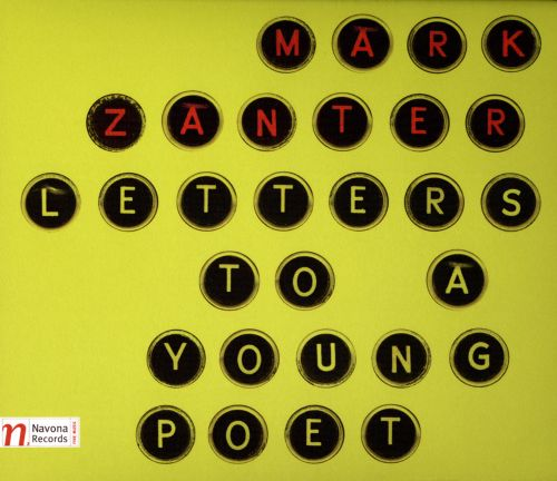 Mark Zanter: Letters to a Young Poet