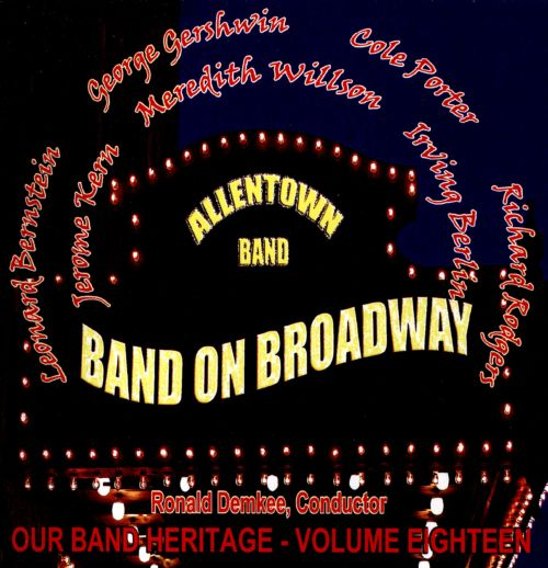 Our Band Heritage, Vol. 18: Band on Broadway