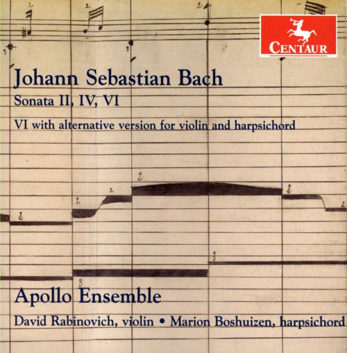 Bach: Sonatas Nos. 2, 4, 6, 6 with alternative version for violin and harpsichord