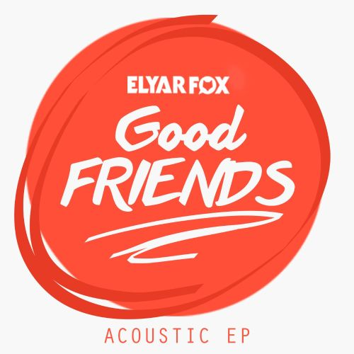 The Good Friends [Acoustic EP]