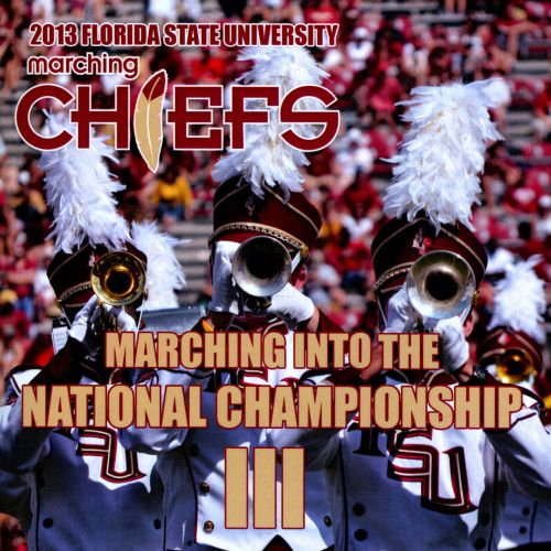 Marching Into The National Championship III