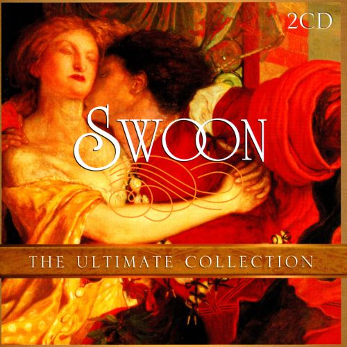 Swoon: The Ultimate Collection