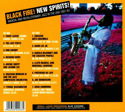 Black Fire! New Spirits! Radical and Revolutionary Jazz in the USA: 1957-82