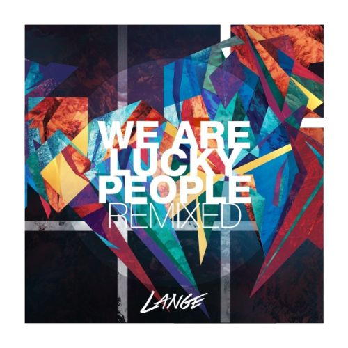 We Are Lucky People: Remixed