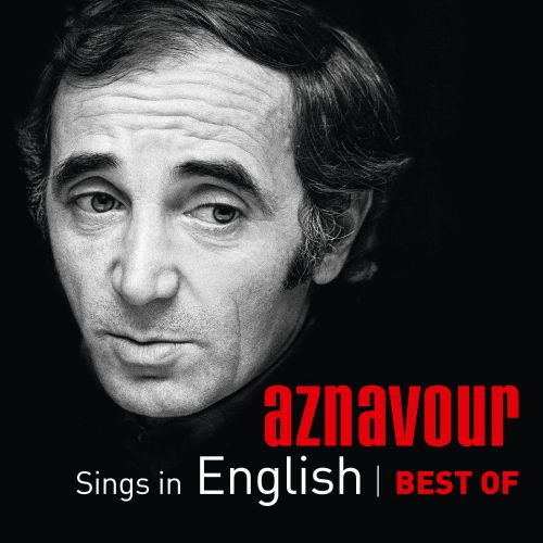 Aznavour Sings In English: Best of