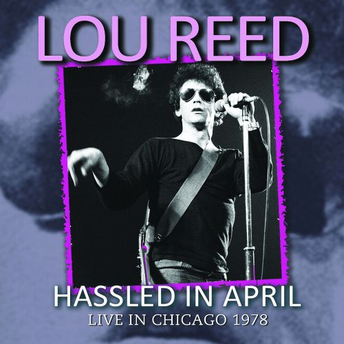 Hassled In April: Live In Chicago 1978