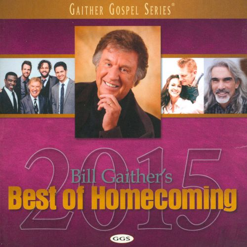 Bill Gaither's Best of Homecoming 2015