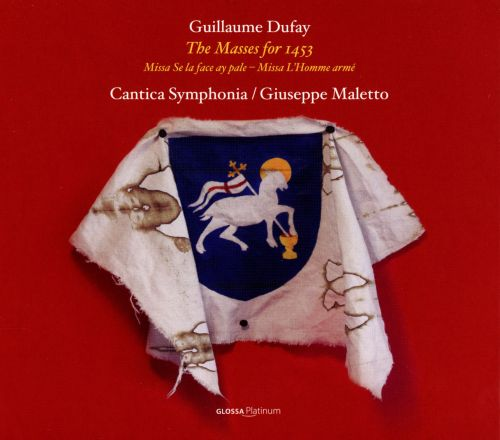 Guillaume Dufay: The Masses for 1453