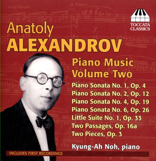 Anatoly Alexandrov: Piano Music, Vol. 2