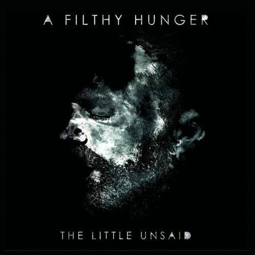 A Filthy Hunger