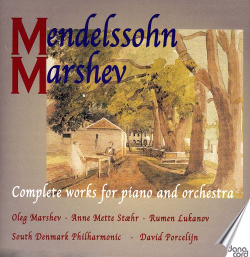 Mendelssohn: Complete works for piano & orchestra