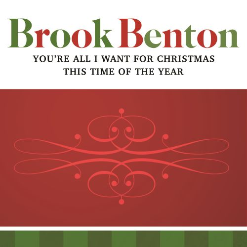 You're All I Want For Christmas - Brook Benton, Caro Emerald ...