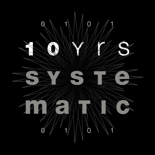10 Years Of Systematic