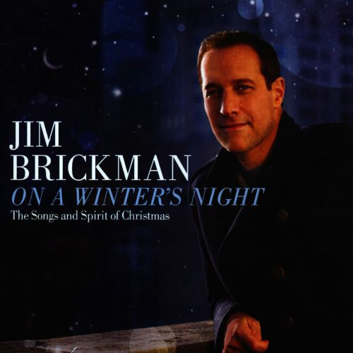 On a Winter's Night: The Songs and Spirit of Christmas - Jim ...
