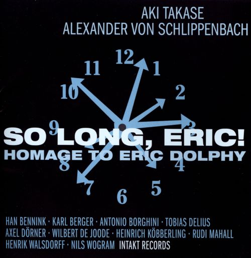 So Long, Eric!: Homage to Eric Dolphy