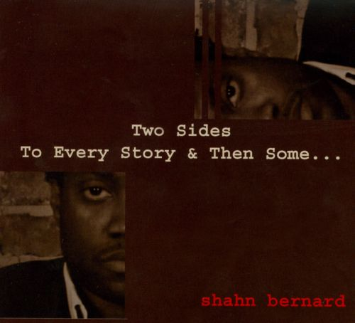 Two Sides To Every Story & Then Some...