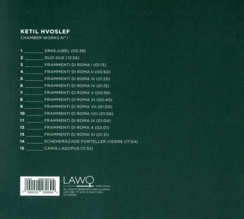 Ketil Hvoslef: Chamber Works No. I