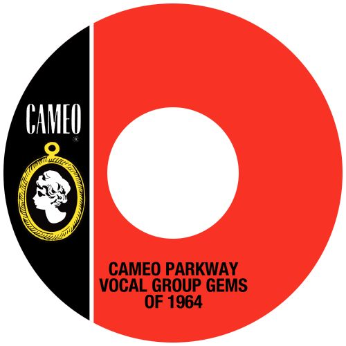 Cameo Parkway Vocal Group Gems of 1964