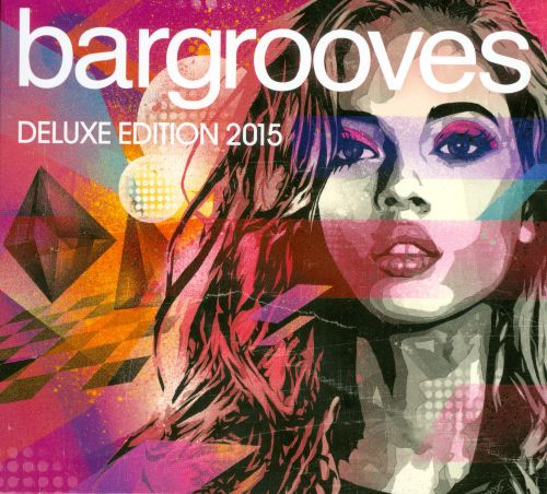 Bargrooves Deluxe Edition 2015