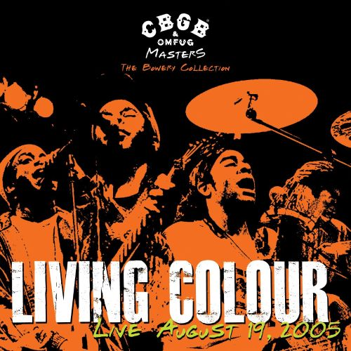 CBGB & OMFUG Masters: The Bowery Collection – Live August 19, 2005