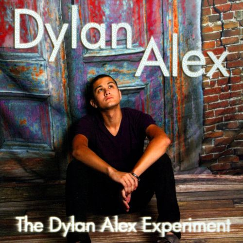 The  Dylan Alex Experiment