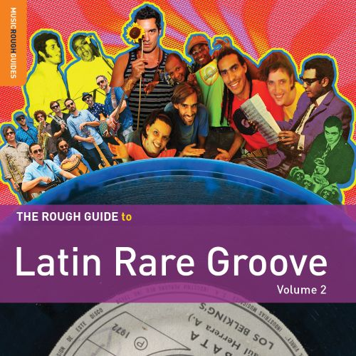 The  Rough Guide to Latin Rare Groove, Vol. 2