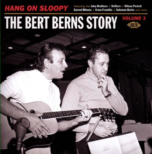 Hang on Sloopy: The Bert Berns Story, Vol. 3