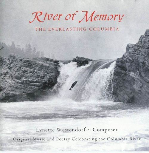 River of Memory: The Everlasting Columbia