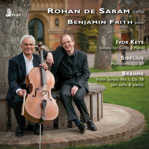 Ivor Keys: Sonata for Cello & Piano; Sibelius: Malinconia, Op. 20; Brahms: Violin Sonata No. 1, Op. 78