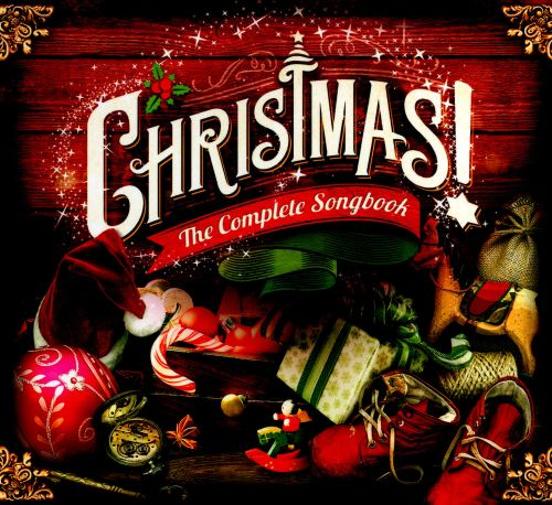 Christmas: The Complete Songbook