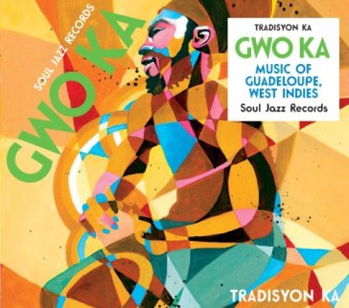 Gwo Ka: Music of Guadeloupe, French West Indies