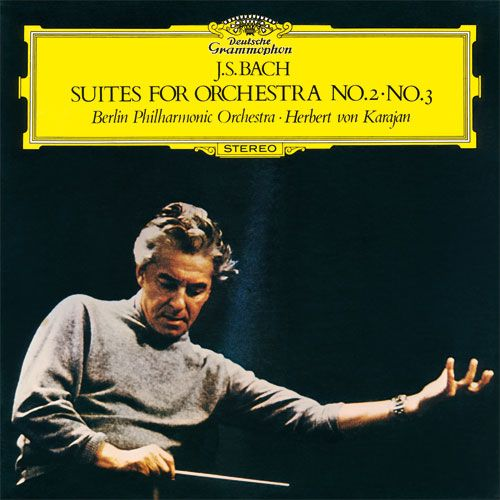 J.S. Bach: Suites for Orchestra No. 2, No. 3